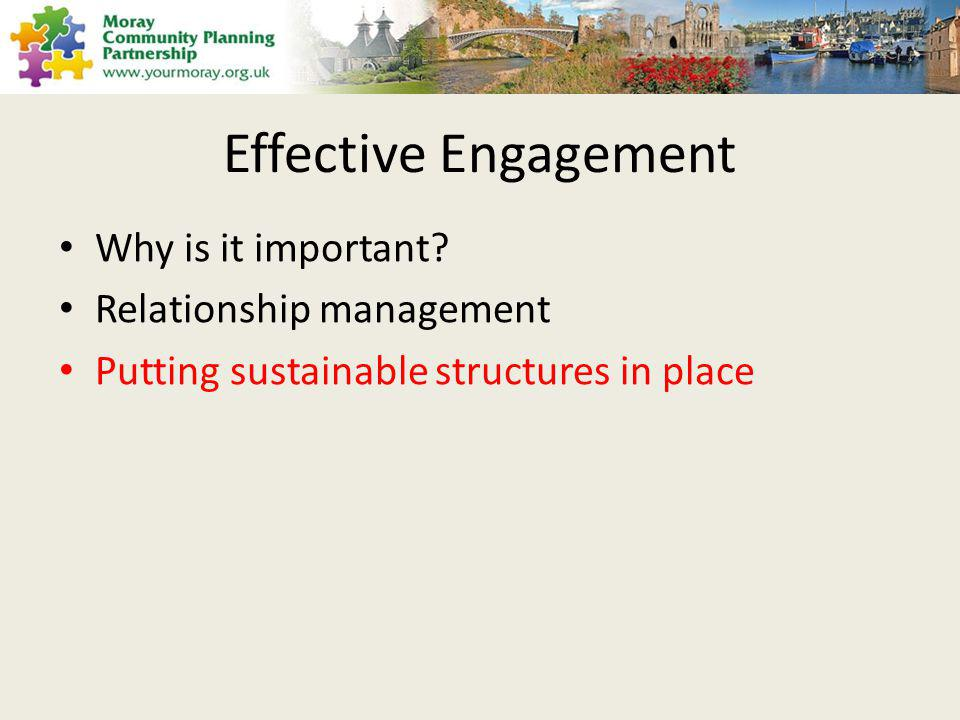Effective Engagement Why is it important.