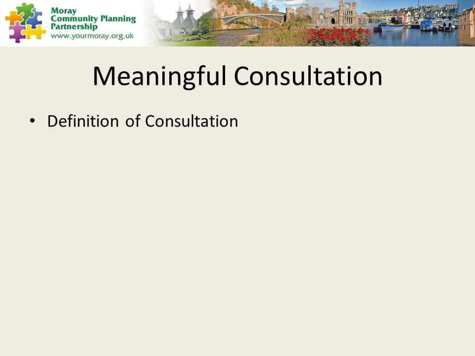 Meaningful Consultation Definition of Consultation