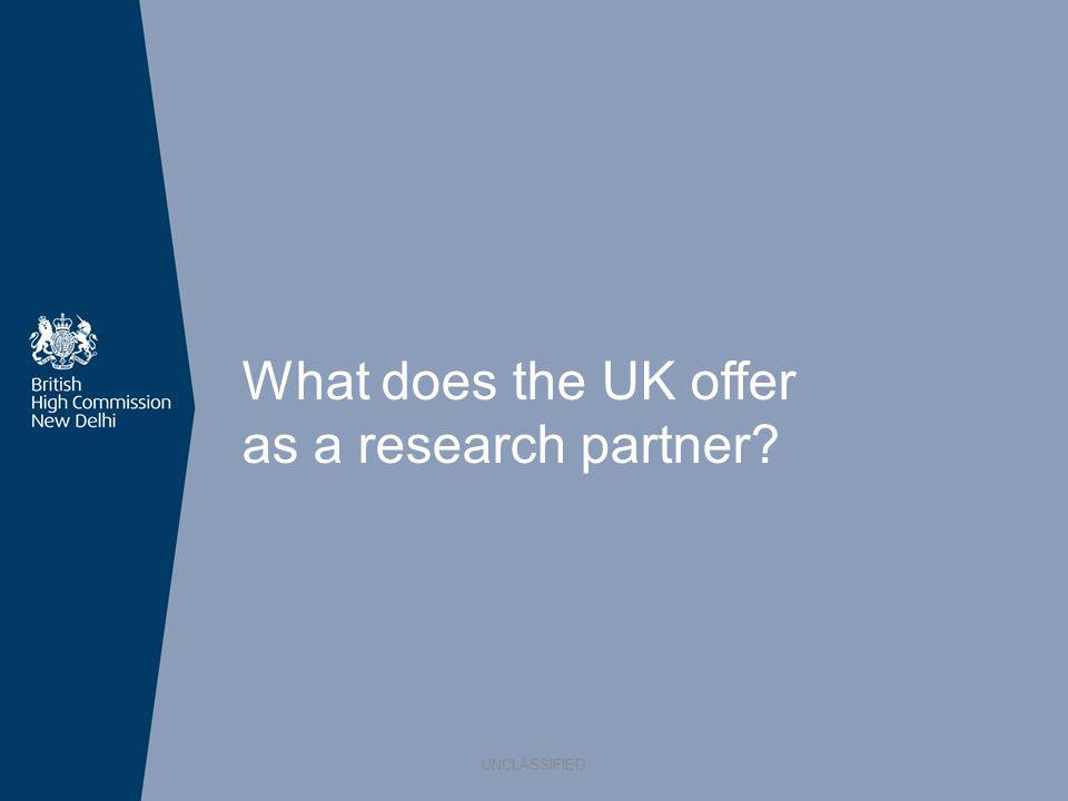 What does the UK offer as a research partner? UNCLASSIFIED