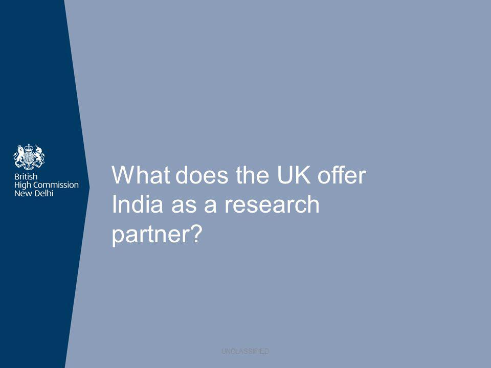 What does the UK offer India as a research partner? UNCLASSIFIED