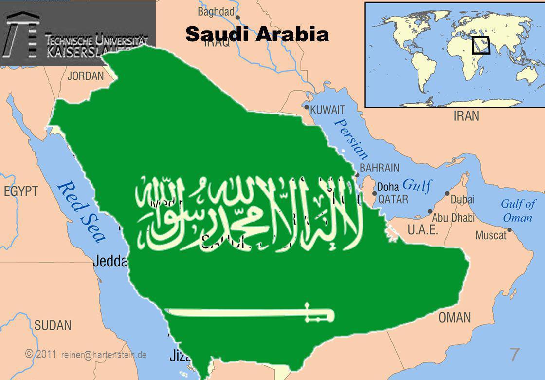 © 2010, reiner@hartenstein.de http://hartenstein.de TU Kaiserslautern 2011, 7 7 Saudi Arabia © 2011 reiner@hartenstein.de