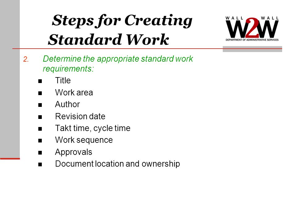 Steps for Creating Standard Work 2.