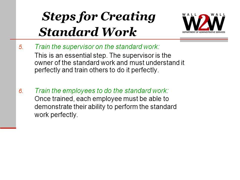 Steps for Creating Standard Work 5.