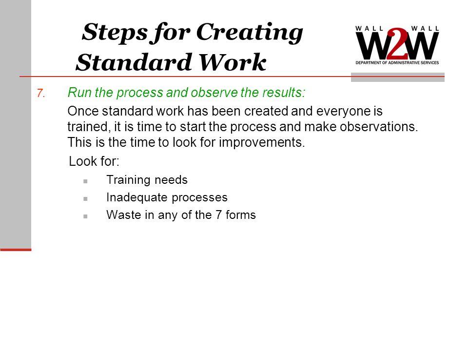 Steps for Creating Standard Work 7.