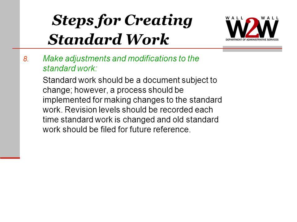 Steps for Creating Standard Work 8.