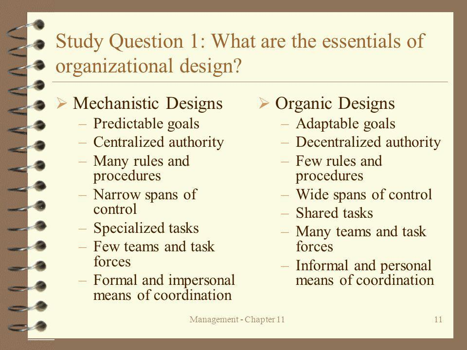 Management - Chapter 1111 Study Question 1: What are the essentials of organizational design.