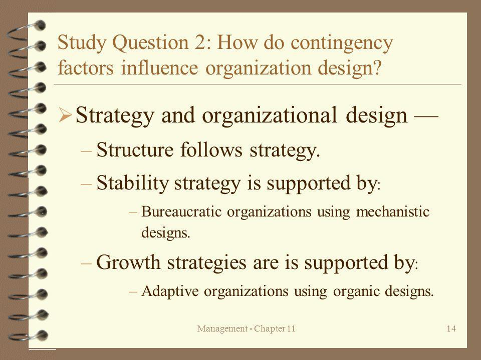 Management - Chapter 1114 Study Question 2: How do contingency factors influence organization design.