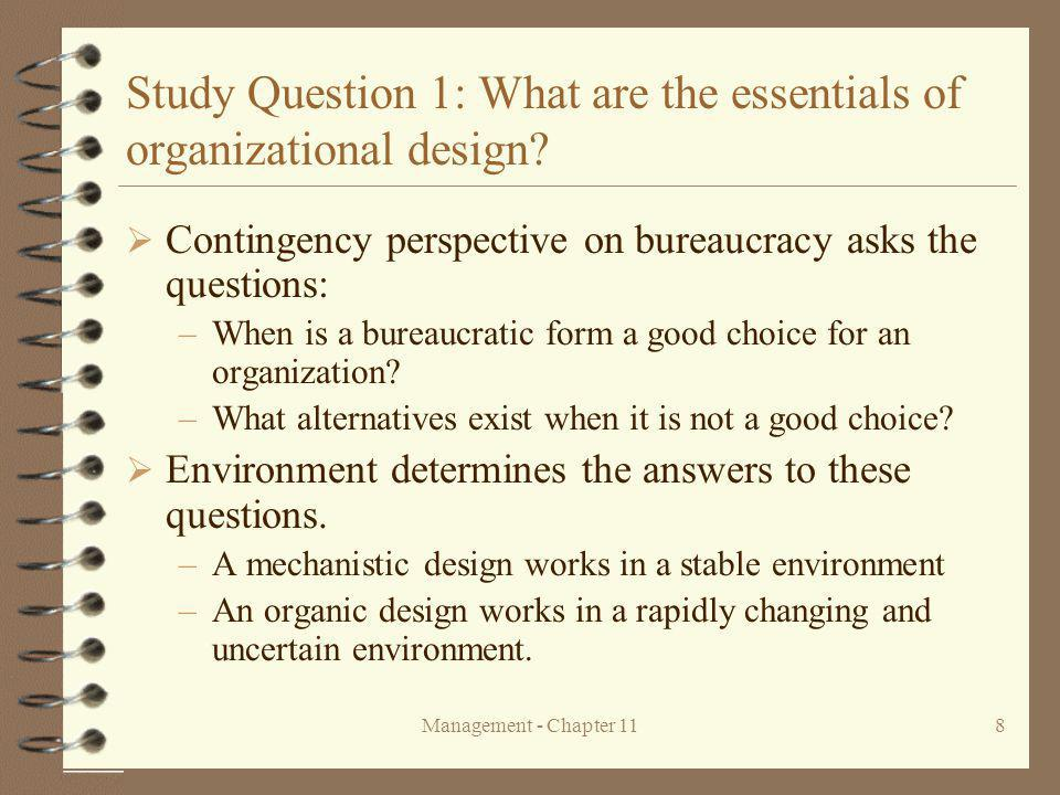 Management - Chapter 118 Study Question 1: What are the essentials of organizational design.