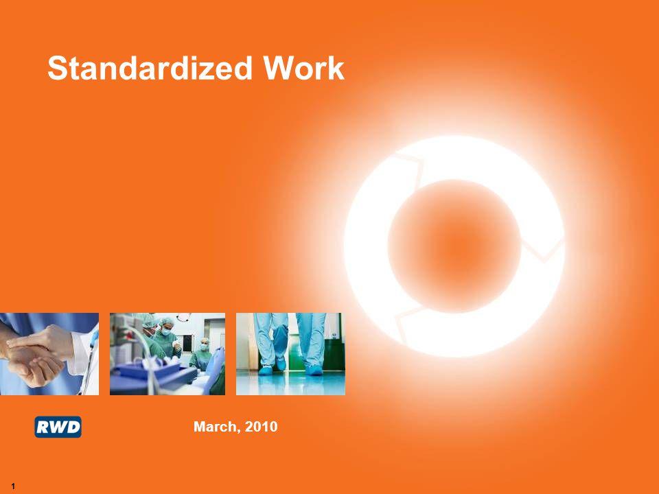 March, 2010 1 Standardized Work