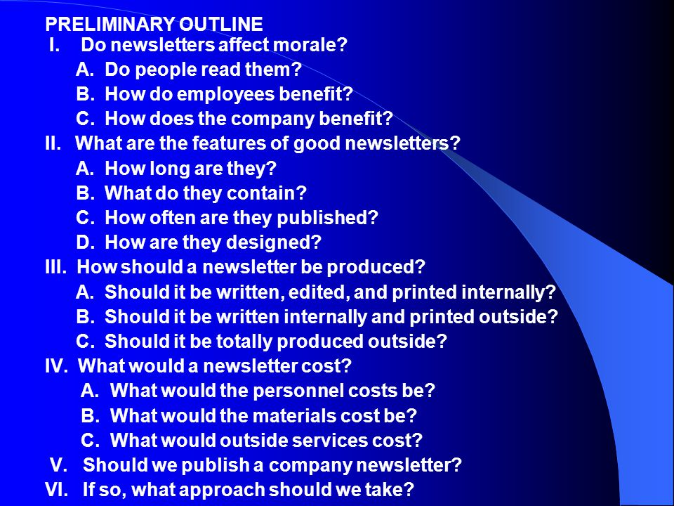 PRELIMINARY OUTLINE I. Do newsletters affect morale.