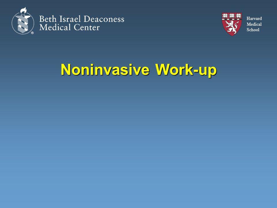 Harvard Medical School Noninvasive Work-up