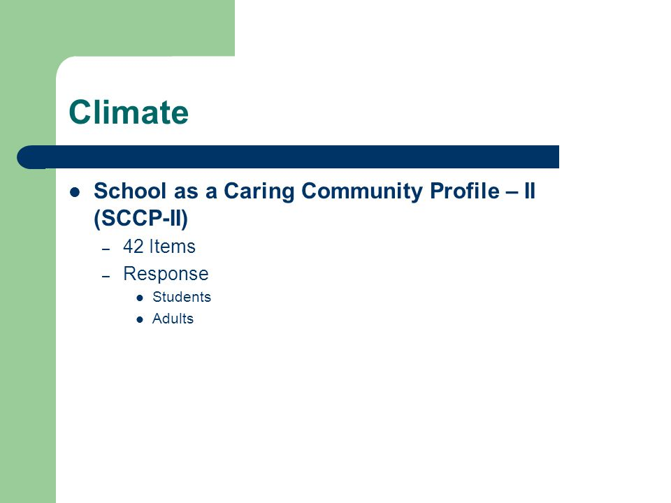 Climate School as a Caring Community Profile – II (SCCP-II) – 42 Items – Response Students Adults