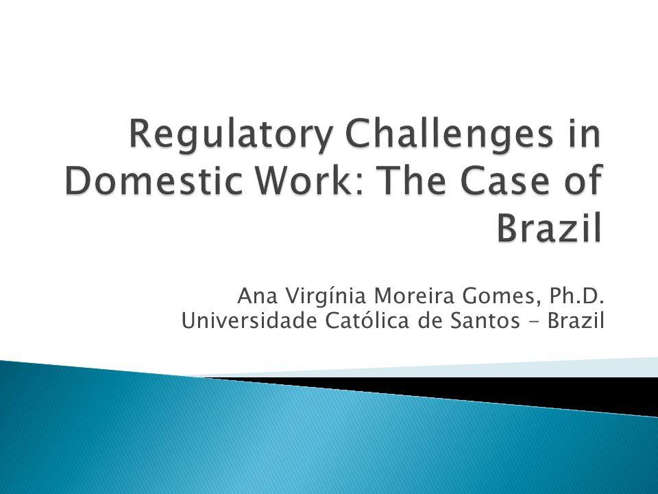 Ana Virgínia Moreira Gomes, Ph.D. Universidade Católica de Santos - Brazil