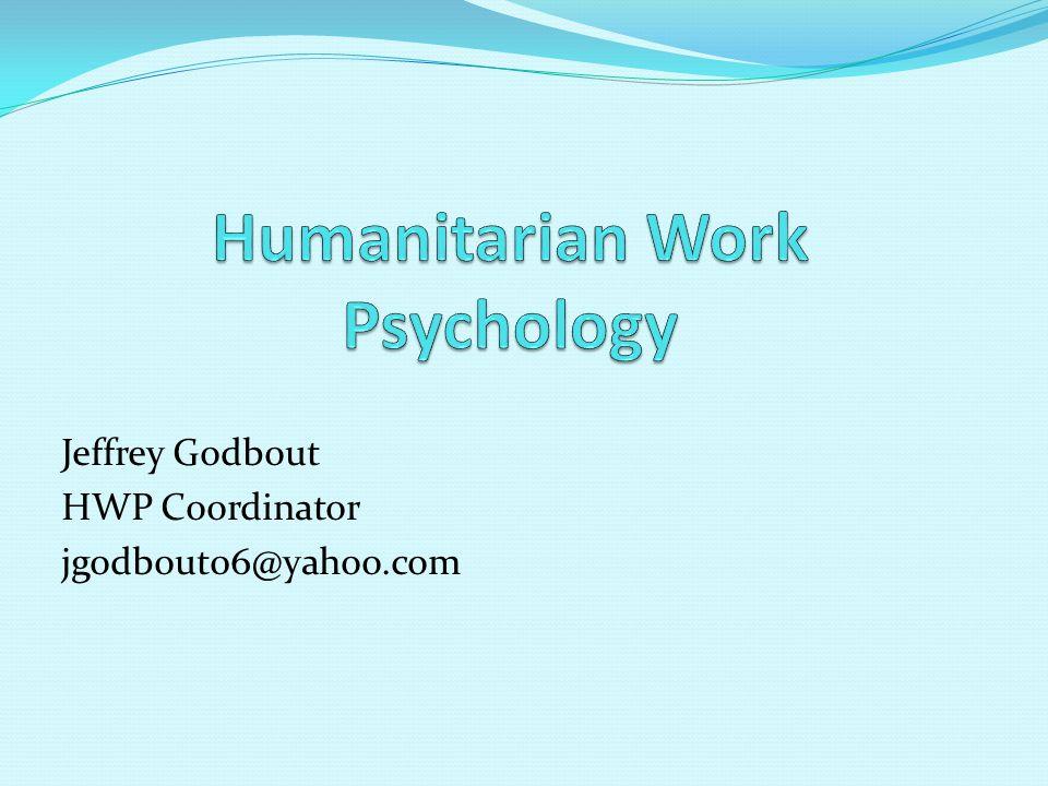 Jeffrey Godbout HWP Coordinator jgodbout06@yahoo.com