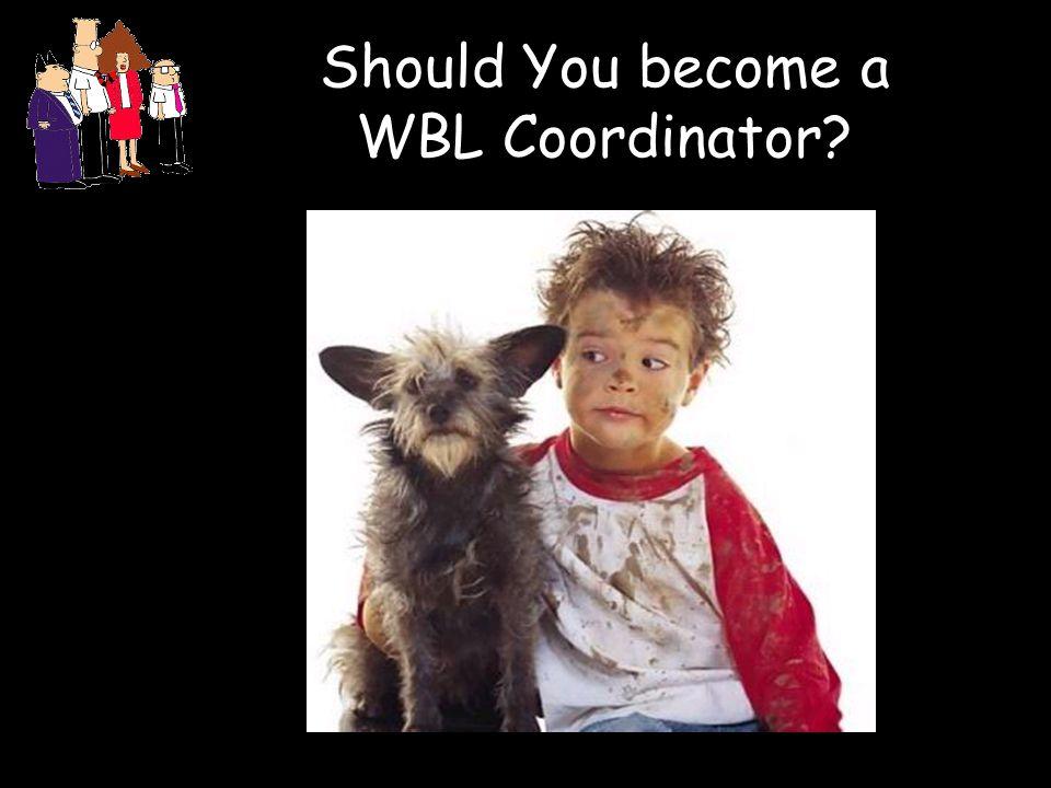 30 Should You become a WBL Coordinator?