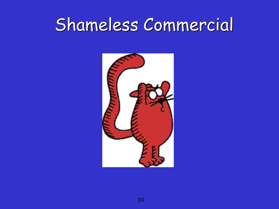 39 Shameless Commercial