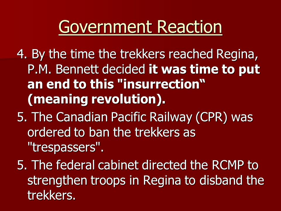 Government Reaction 4. By the time the trekkers reached Regina, P.M.