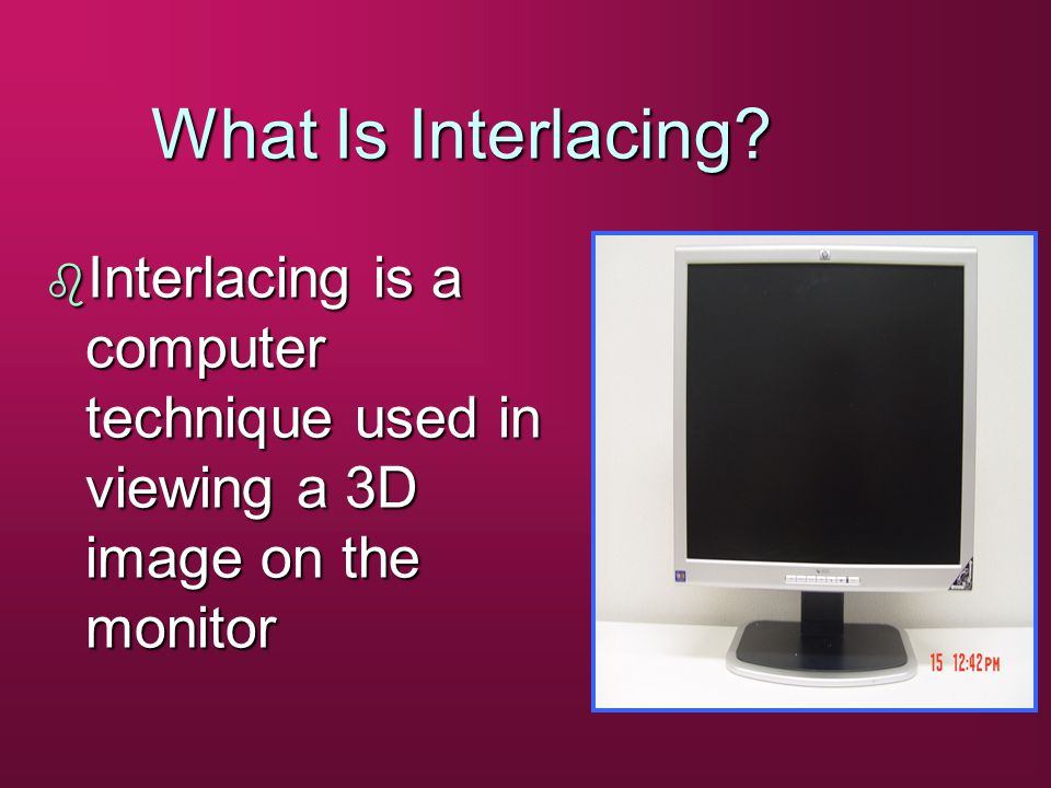 What Is Interlacing.
