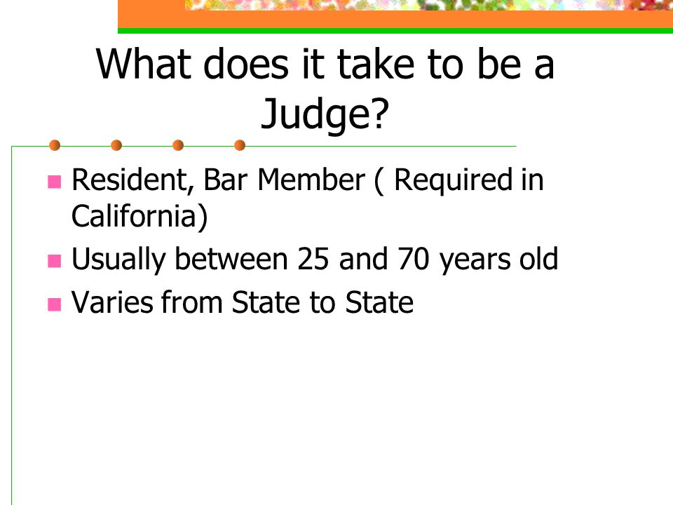 What does it take to be a Judge.
