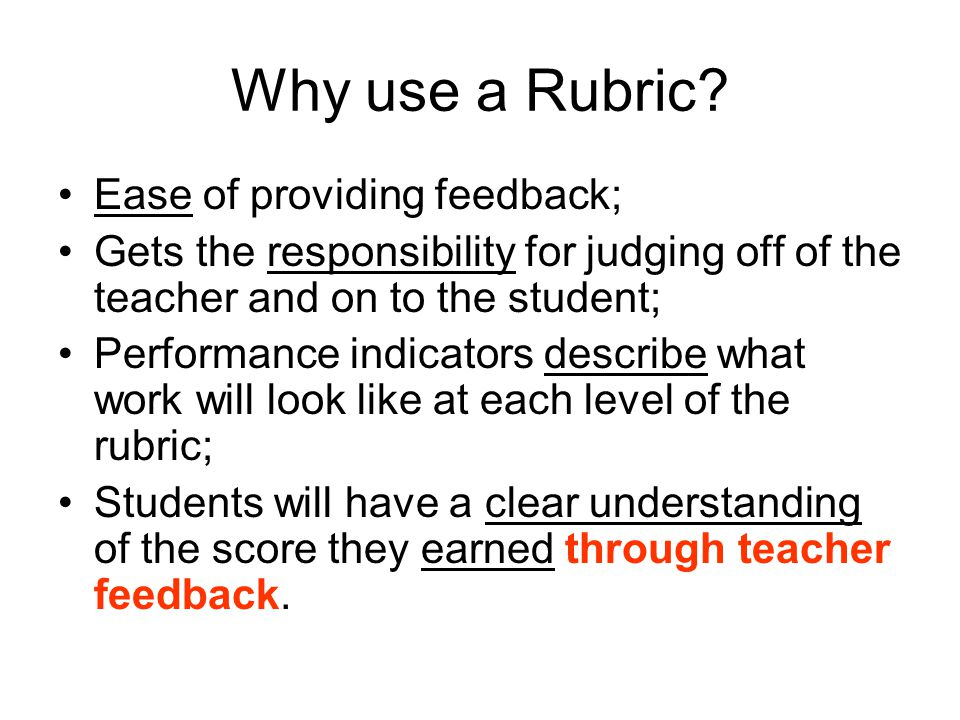 Why use a Rubric.