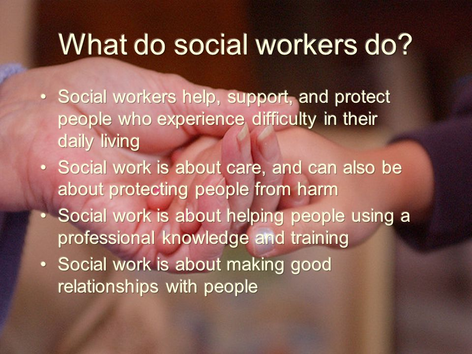 Where do social workers actually work.