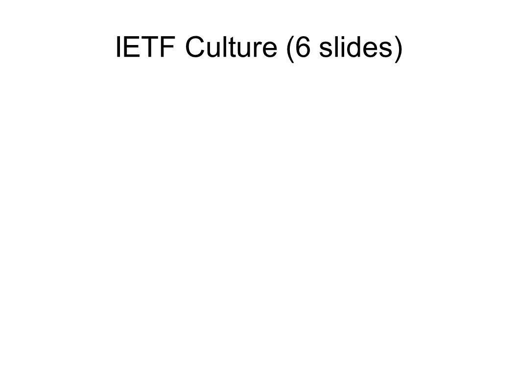 IETF Culture (6 slides)