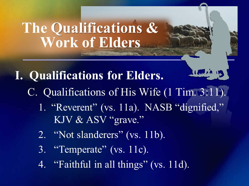 I. Qualifications for Elders. C. Qualifications of His Wife (1 Tim.