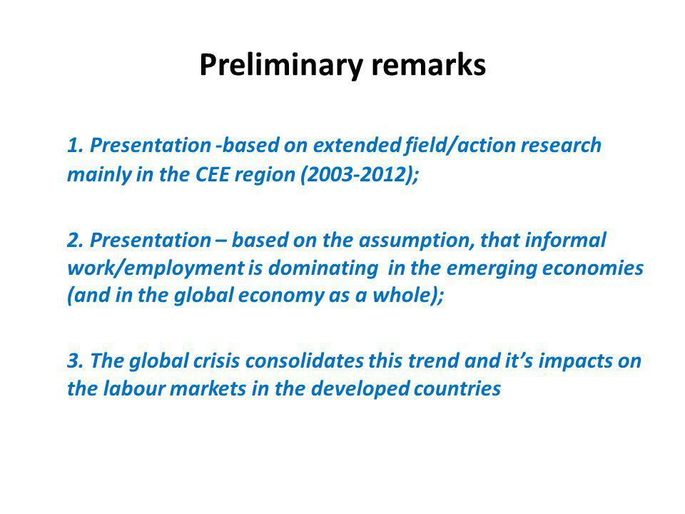 Preliminary remarks 1.