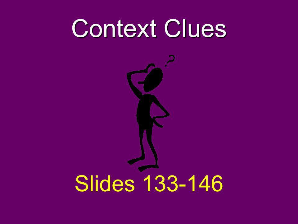 Context Clues Slides 133-146