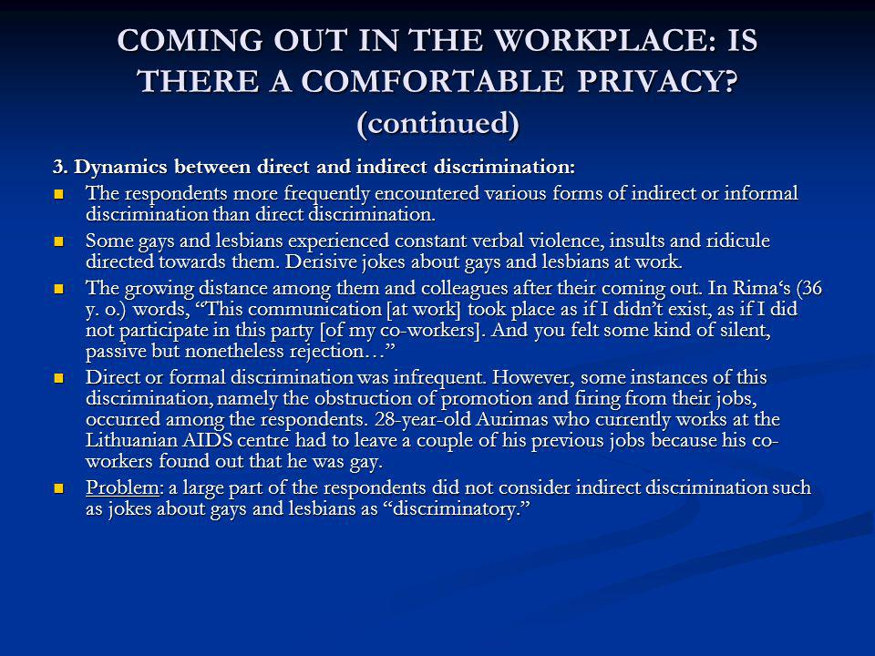 COMING OUT IN THE WORKPLACE: IS THERE A COMFORTABLE PRIVACY.