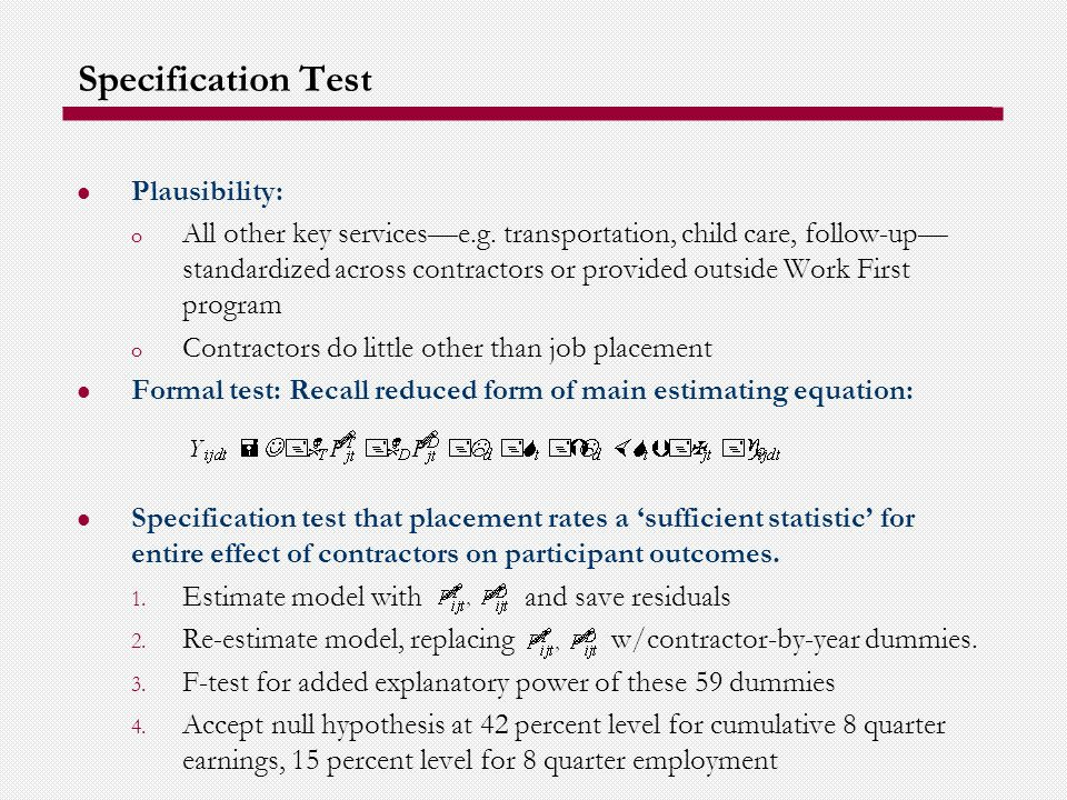 Specification Test Plausibility: o All other key servicese.g.