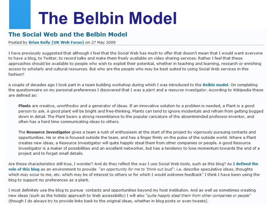 A centre of expertise in digital information managementwww.ukoln.ac.uk The Belbin Model Blogging and the Belbin Model 20