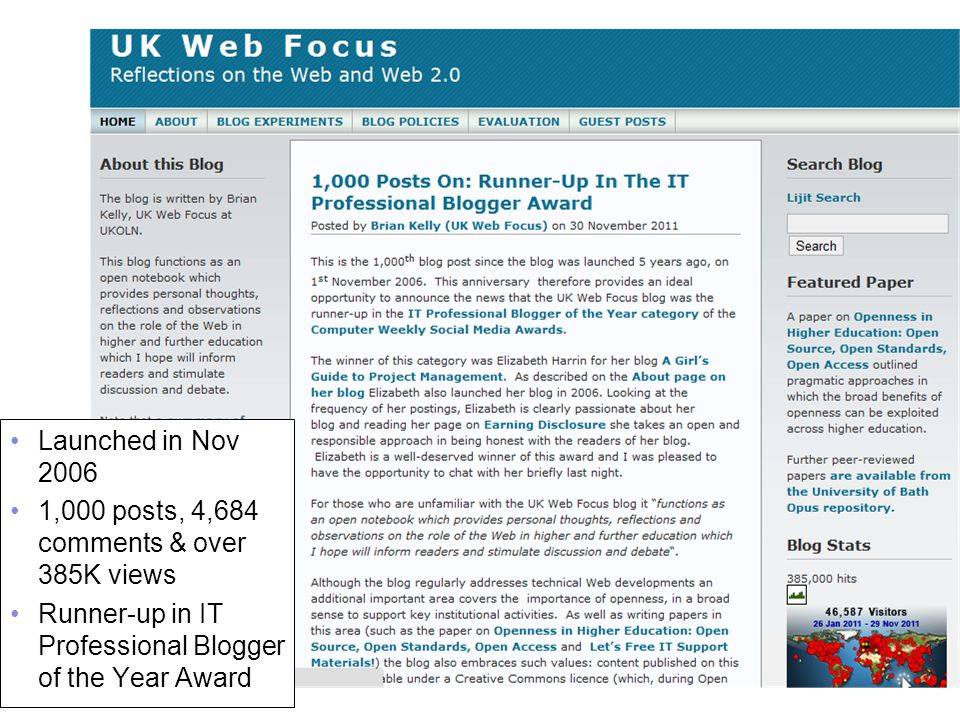 A centre of expertise in digital information managementwww.ukoln.ac.uk About the UK Web Focus Blog 3 Introduction Launched in Nov 2006 1,000 posts, 4,