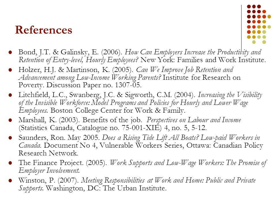 References Bond, J.T. & Galinsky, E. (2006).