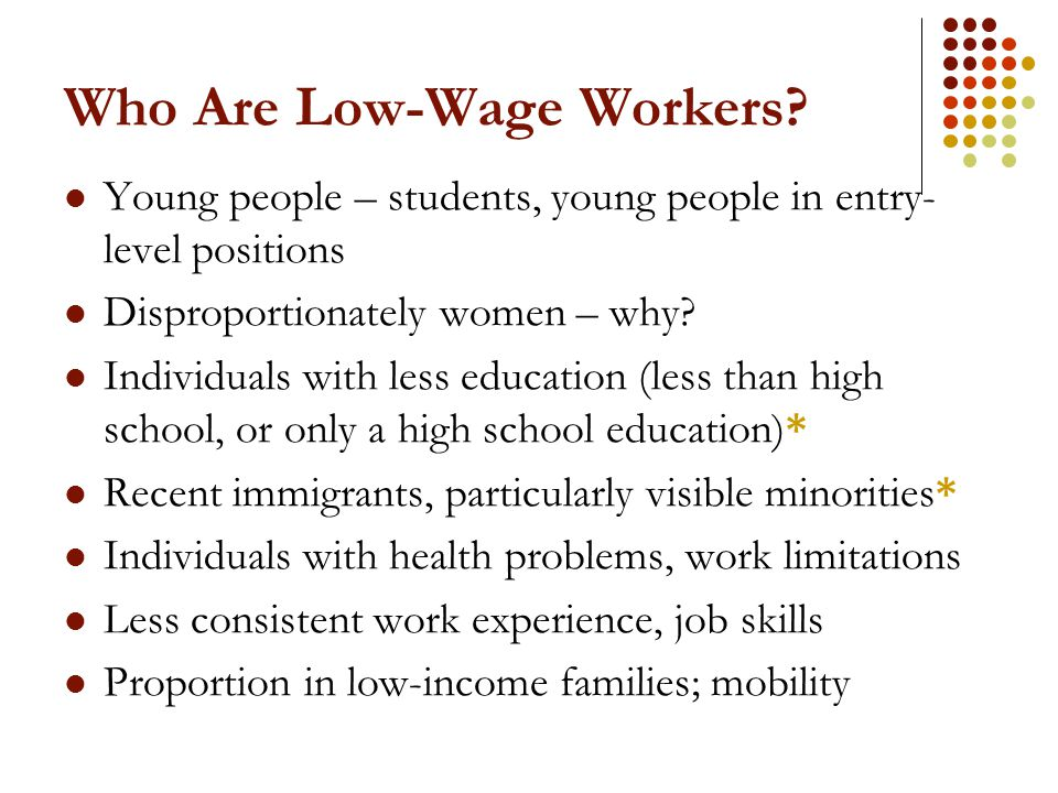 Who Are Low-Wage Workers.