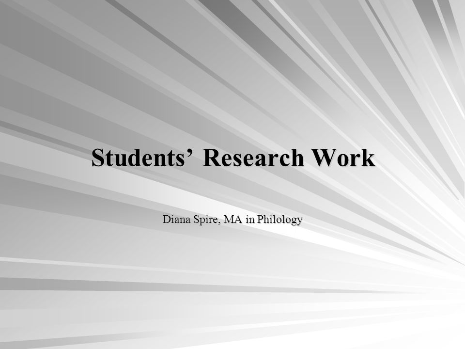 Students Research Work Diana Spire, MA in Philology