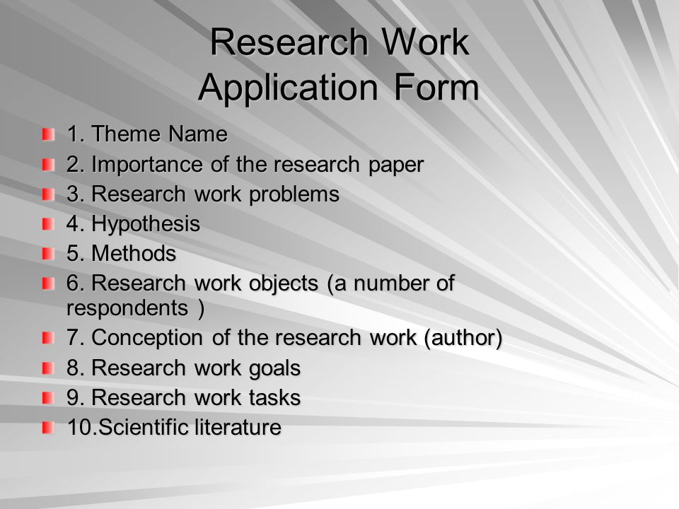 Research Work Application Form 1. Theme Name 2. Importance of the research paper 3.