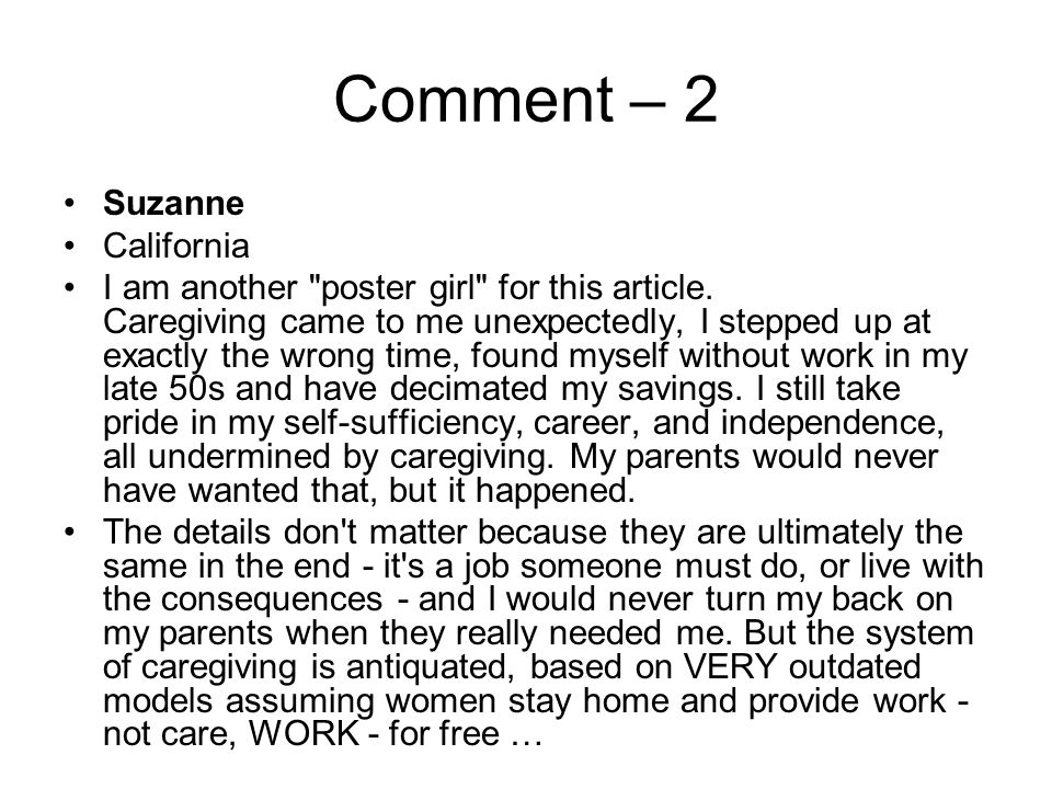 Comment – 2 Suzanne California I am another