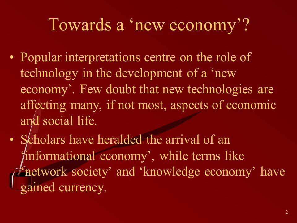 2 Towards a new economy.