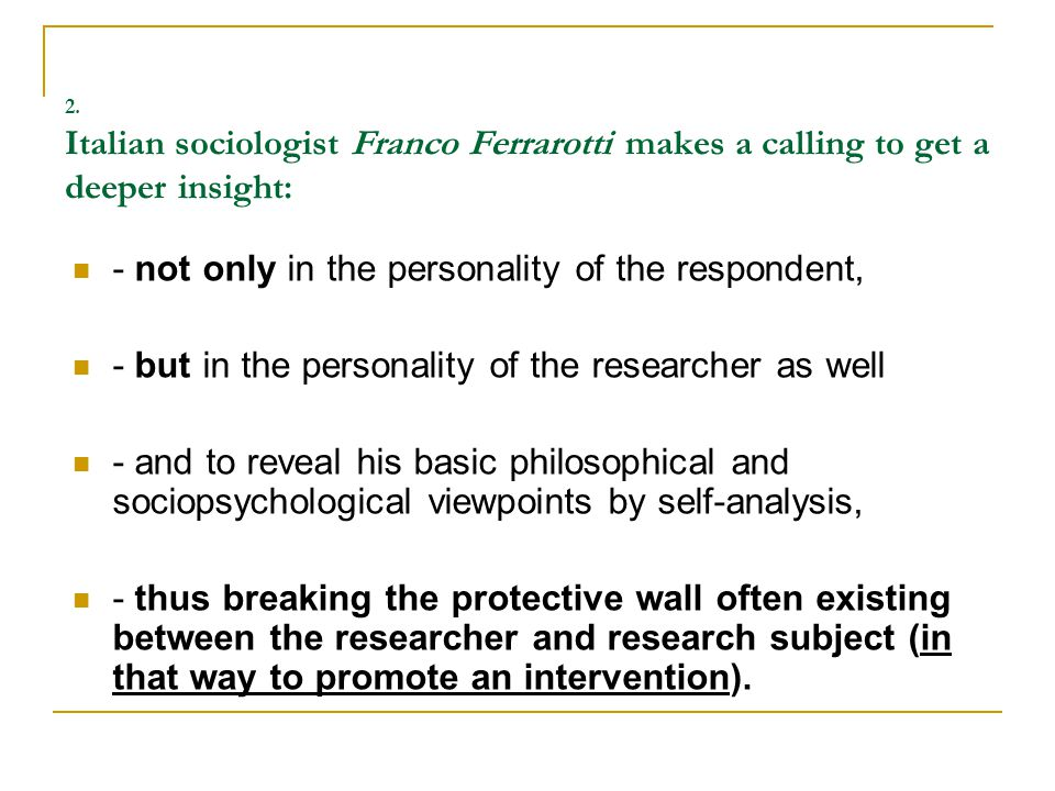 a) levels of philosophical wisdom, b) presence of the socialpsychological factors in social work research.