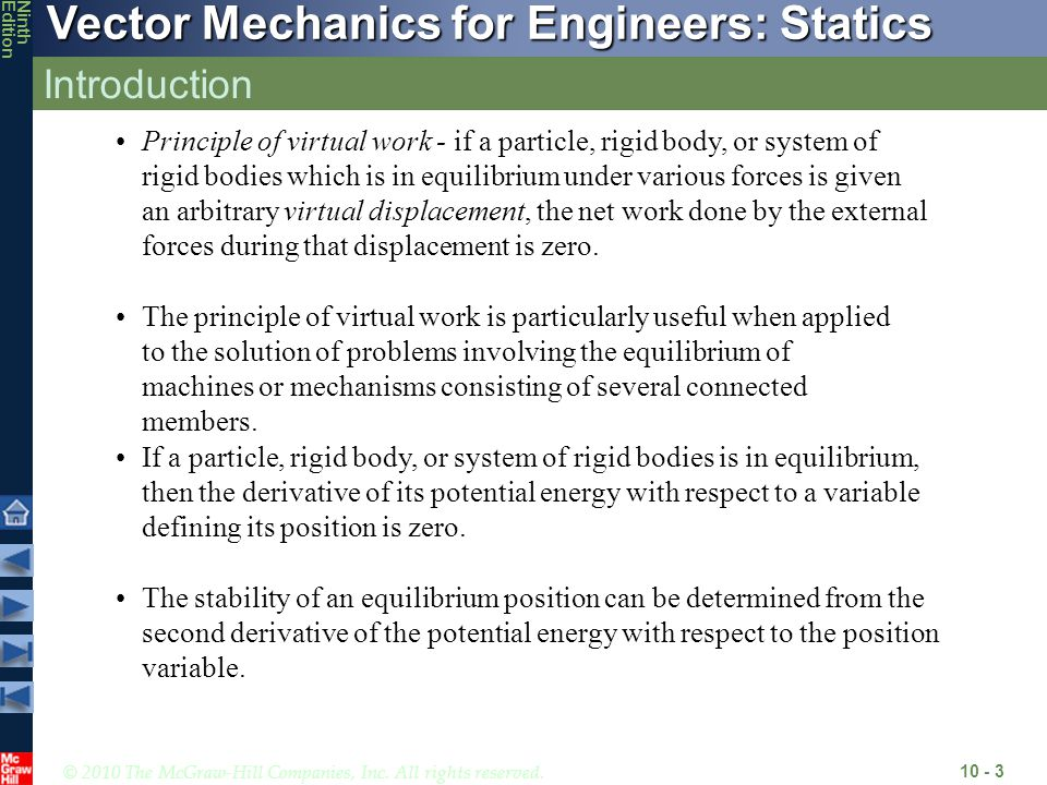 © 2010 The McGraw-Hill Companies, Inc. All rights reserved. Vector Mechanics for Engineers: Statics NinthEdition Introduction 10 - 3 Principle of virt
