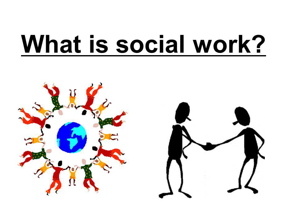 Social work in developing countries Social policies may be under developed or non- existent Management of resources centralized at national level Numbers of social workers low with often a higher density of population Poverty and chronic crisis may make the nature of social work more protection, basic needs related, until other issues can be tackled.