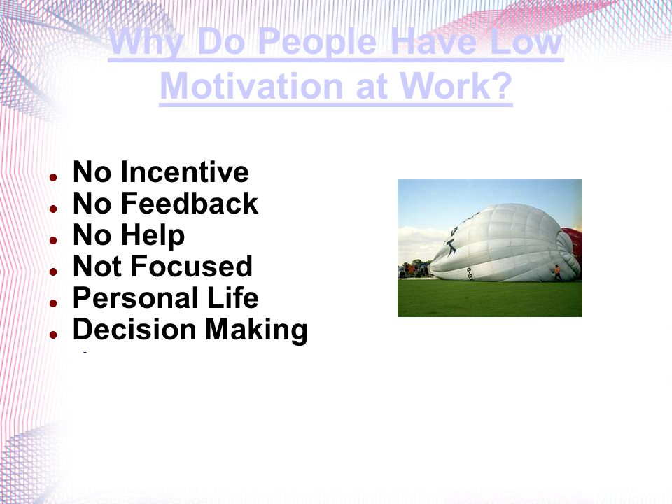 Why Do People Have Low Motivation at Work.