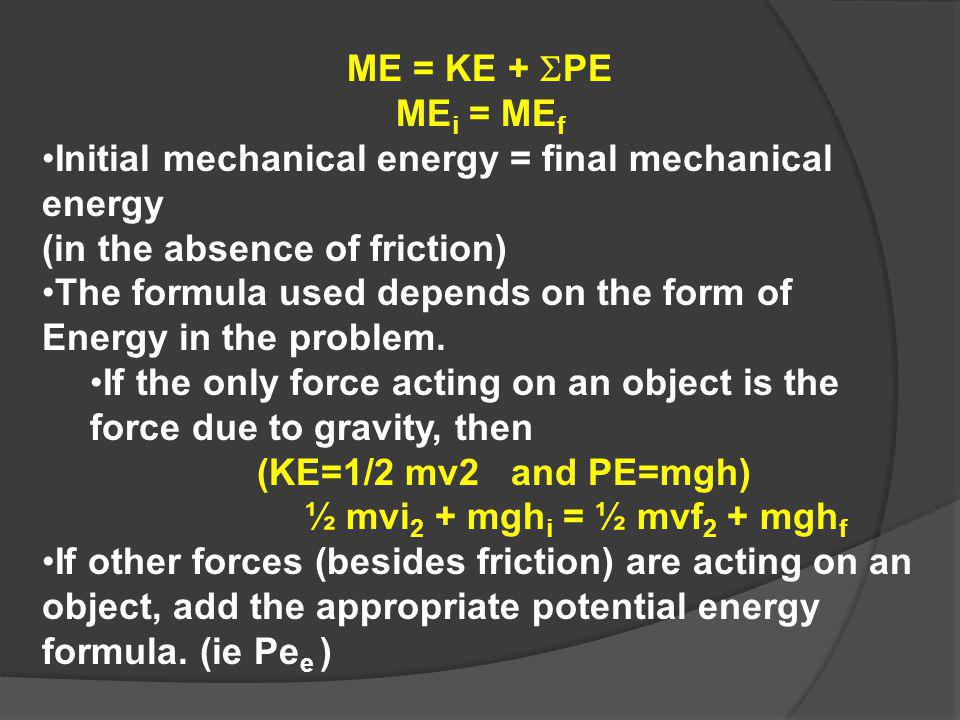 Initial mechanical energy Mechanical Energy Formula