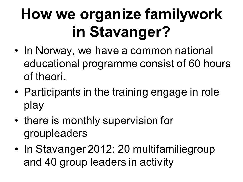 How we organize familywork in Stavanger.