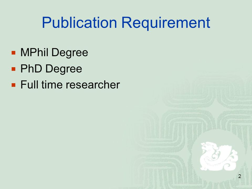 3 Kinds of Scientific Publications PhD/MPhil Thesis Aspects to be Assessed for a Thesis: background knowledge original contributions (amount of work) methodology presentation (writing) Conference Publications Focus on a piece of work with limited discussion Journal Publications More complete (extensive) discussion Monographs / Book chapters / Text books