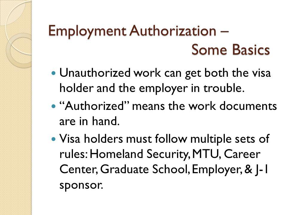 However, Economic Hardship authorization is not guaranteed or promised.
