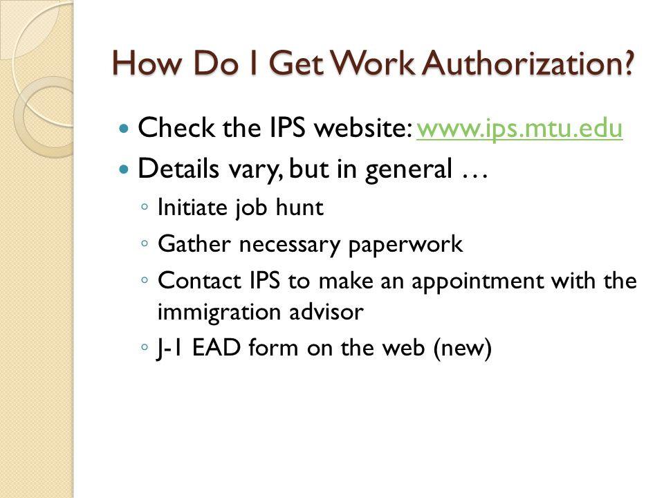 How Do I Get Work Authorization.