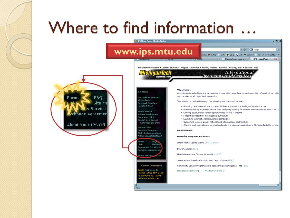 Where to find information … www.ips.mtu.edu