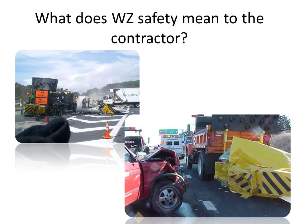 What does WZ safety mean to the contractor